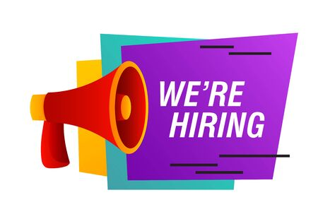 We are hiring bright poster design. Recruitment agency, employment service. Text and red loudspeaker on white background. Can be used for leaflets, brochures, announcements