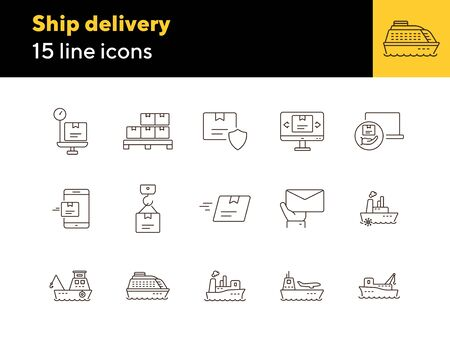 Ship delivery icons. Set of line icons. Cargo ship, freight ship, delivery mail. Shipping concept. Vector illustration can be used for topics like export, transportation, post service Ilustração
