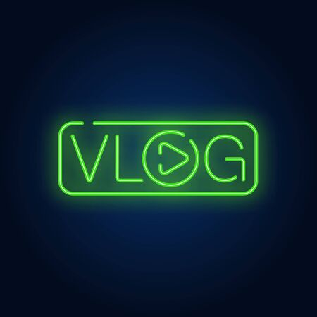 Vlog neon sign. Bright text with letter O in shape of play button. Night bright advertisement. Vector illustration in neon style for web television and blogging