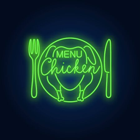 Menu chicken neon sign. Fried chicken meat on plate with fork and knife brick wall. Night bright advertisement. Vector illustration in neon style for junk food and restaurant Ilustração