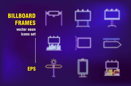 Billboard frames neon signs set. Blank city signboards, direction pointers, shop sign. Night bright advertising. Vector illustration in neon style for banners, posters, flyers design
