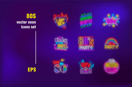 Eighties neon signs collection. Party, disco, retro and fun. Vector illustrations for bright billboards. History and memory concept