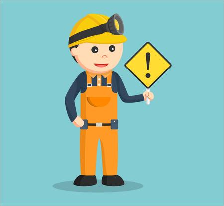 miner holding warning sign