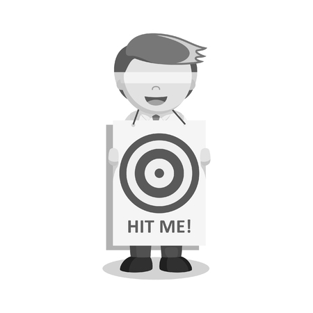 Businessman with hit me sign black and white style
