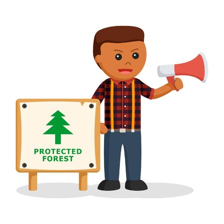 African lumberjack with protected forest board and megaphone