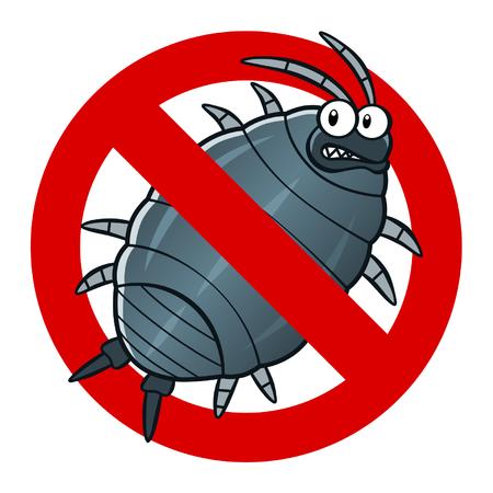 Anti wood louse sign