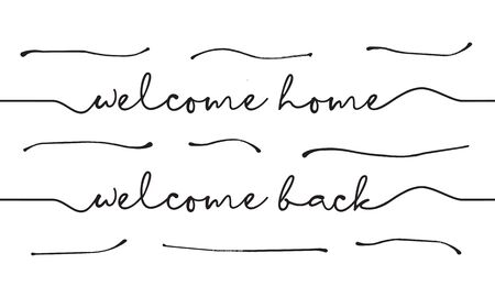 welcome home, welcome back, handwriting with scribble background