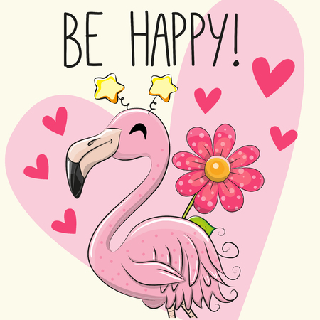 Be Happy Greeting card with cute Cartoon Flamingo Illustration