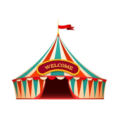 Classic red yellow travel circus tent on wite background with decorative signboard - welcome, isolated  illustration