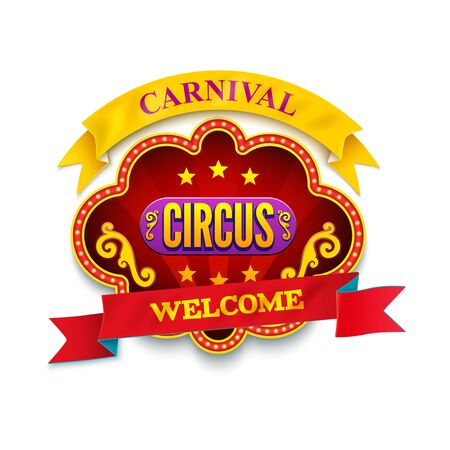 Carnival circus. Banner Welcome Isolated illustration. Ribbons.