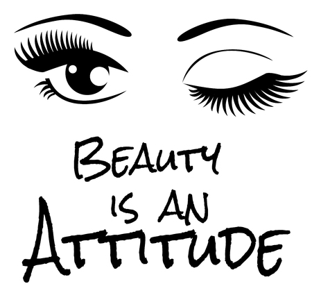 vector illustration of beautiful eyes with long lashes. beauty is an attitude text.