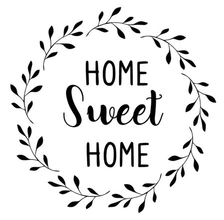 vector illustration of home sweet home. handwriting background.