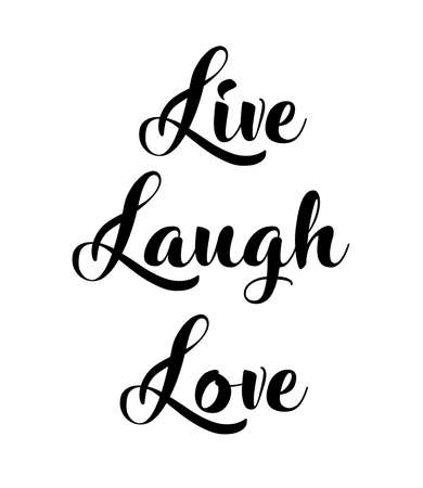 vector illustration of live, laugh, love quote.