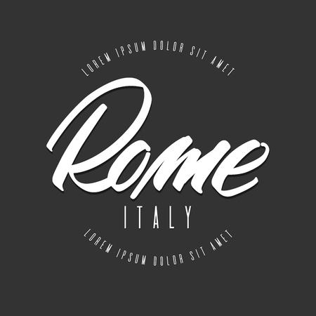 Handwritten lettering, phrase for design.Design element.Italy.Rome. Ilustração