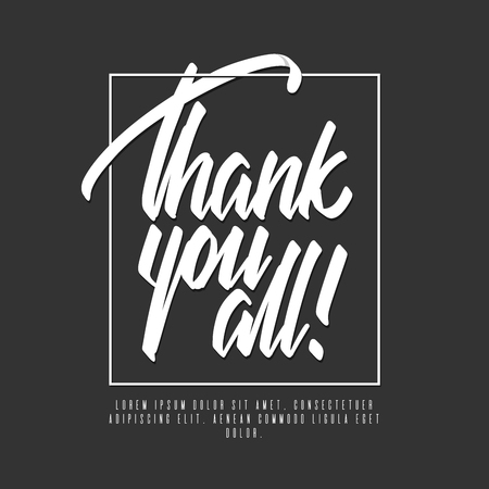 Handwritten lettering, phrase for design.Design element. Thank you all.Can be printed on greeting cards, paper and textile designs. Ilustração