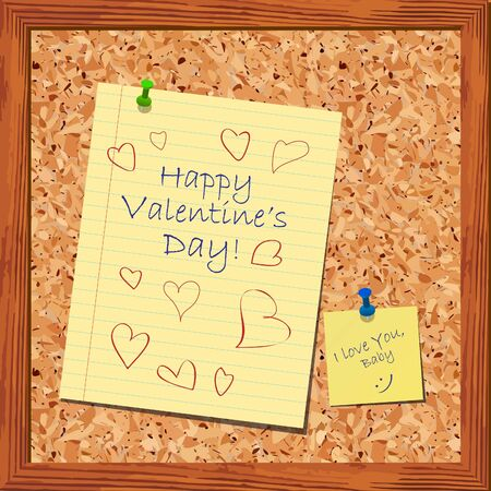 cork board: Happy Valentine s Day card with notes on cork board