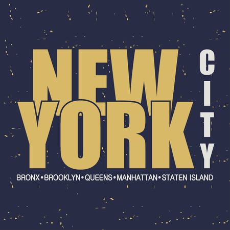 New York. NYC. Bronx, Brooklyn, Queens, Manhattan, Staten Island. Design clothes, t-shirts. Graphics for print. Vintage background. Vector illustration. Ilustração