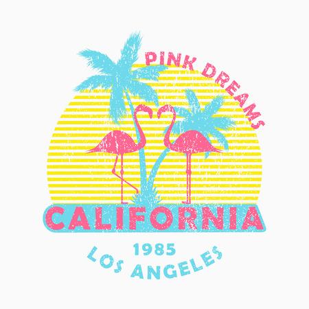 Californie, Los Angeles - typographie grunge pour vêtements de conception, t-shirt avec flamants roses et palmiers. Slogan : Rêves roses. Graphiques pour produits imprimés, vêtements. Illustration vectorielle.