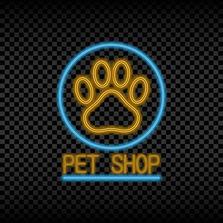 Neon light sign of pet shop. Glowing and shining bright signboard for store logo with paw of animal. Vector illustration.