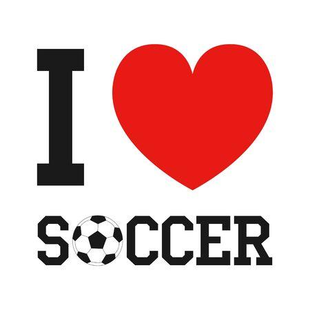 Soccer design with heart, football ball and slogan: I love soccer. Çizim