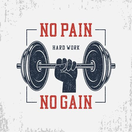 No pain, no gain. Typography for bodybuilding t-shirt with dumbbell and hand. Motivational GYM print for apparel, banner, poster. Graphics for athletic tee shirt with grunge. Vector illustration.