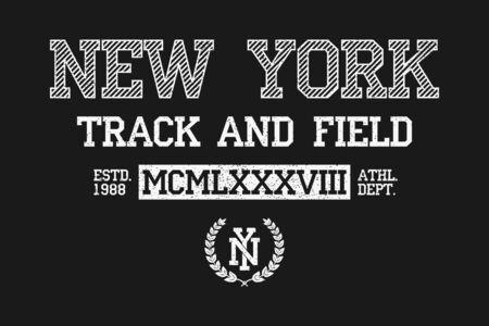 New York slogan typography for t-shirt. NY track and field tee shirt, grunge apparel print. Varsity vintage graphics. Vector illustration.