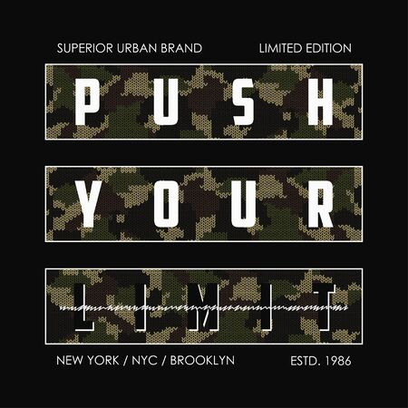Spingi il tuo limite: slogan mimetico lavorato a maglia per il design di t-shirt. Grafica tipografica New York per t-shirt in stile militare e militare con maglia mimetica. Illustrazione vettoriale.