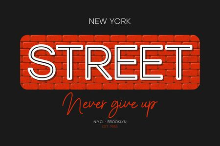New York t-shirt print with slogan - never give up. Brooklyn street wear design with brick wall. Typography graphics for apparel. Vector illustration.