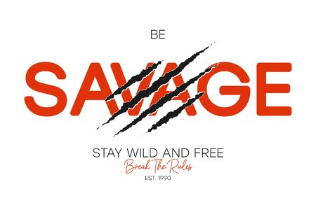 Savage slogan for t-shirt typography with claw scratch. Apparel design with slogan break the rules and stay wild and free. Tee shirt print. Vector illustration. Illusztráció