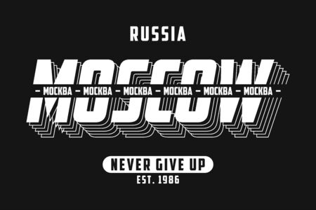 Moscow, Russia typography graphics for slogan t-shirt. Tee shirt and apparel print with and inscription in Russian with the translation: Moscow. Vector illustration.