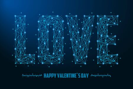 LOVE word illustration made by points and lines, polygonal wireframe mesh on night sky, dark blue background. Happy Valentines day low poly greeting card. Vector.