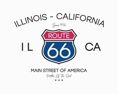 Route 66 graphic slogan for t-shirt. Apparel typography with road sign. Illinois - California route 66, retro print. Vector illustration.