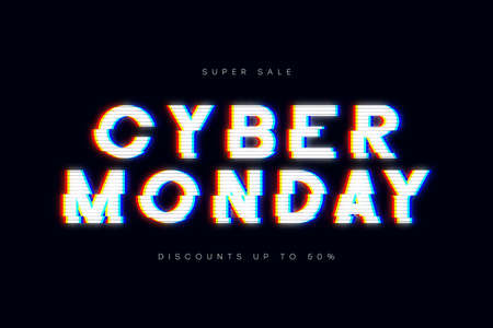 Cyber Monday sale, glitch banner. Advertising poster with glitched text for sale of cyber monday. Special offer, discounts. Vector.