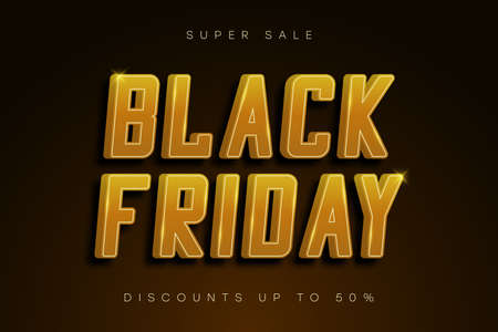 Black Friday sale banner. Golden shiny text with shadow. Special offer, discounts. Gold poster for sale on Black Friday. Vector.