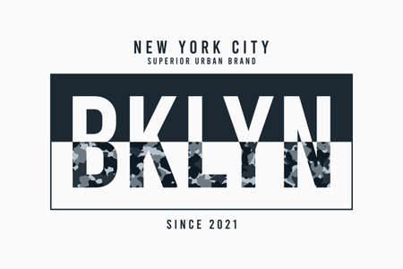 New York, Brooklyn t-shirt design with camouflage texture and slogan - Bklyn. Typography graphics for apparel with camouflage in military, army and camo style. Vector illustration.