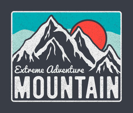 Mountain typography graphics for t-shirt design with mountains, sun and slogan. Vintage tee shirt and apparel print with grunge. Extreme adventure slogan. Vector illustration.