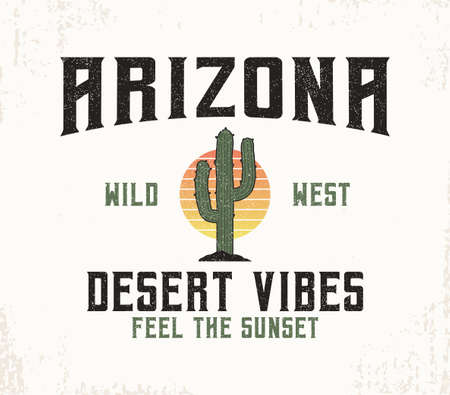 Arizona t-shirt design with cactus and sun. Typography graphics for tee shirt with slogan for desert theme and grunge. Vintage apparel with Arizona print. Vector illustration.