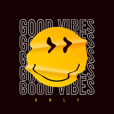 Emoji smile and slogan - only good vibes for t-shirt design. Typography graphics with realistic crumpled emoji smile for tee shirt. Apparel print design. Vector illustration. Illusztráció