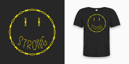 Emoji smile made by barbed wire with slogan for t-shirt design. Typography graphics for tee shirt with smile and slogan - strong, made by barbwire. Apparel print design with t shirt mockup. Vector. Illusztráció