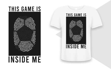 Football or soccer t-shirt design with ball in human fingerprint and slogan. Soccer or football typography graphics for sports t-shirt. Sportswear print for apparel. Vector illustration.