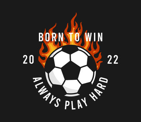 Football or soccer t-shirt design with burning ball and slogan. Soccer typography graphics for sports t-shirt with football ball in fire. Sportswear print for apparel. Vector illustration.