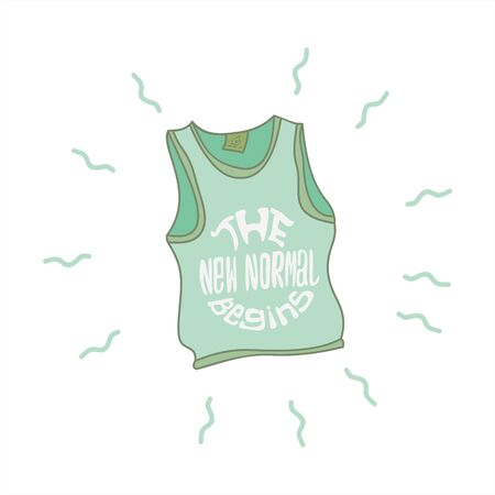 the new normal begins typography Sleeveless shirt cartoon style vector illustrations