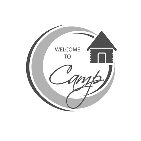 Vector camping icon. Circular symbol - Welcome to Camp - with wooden chalet. Monochrome design. - illustration