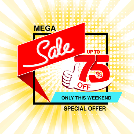 Vector big sale banner. Mega sale, up to 75  off. Red blue special offer only this weekend. Template design with best choice symbol on yellow striped background. Gesture of hand. - illustration