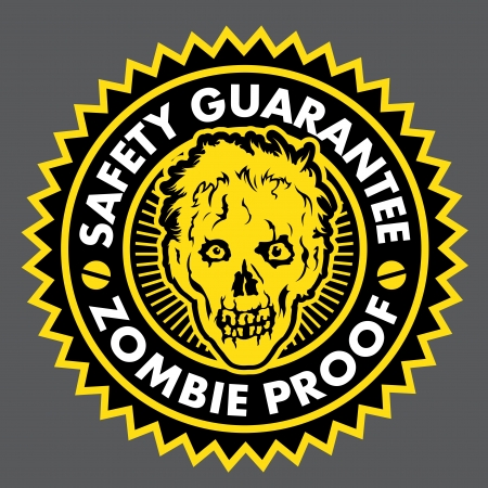 biohazard symbol: Zombie Proof, Safety Guarantee Seal