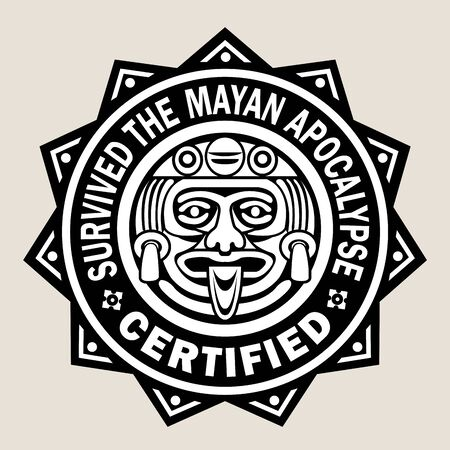 Survived the Mayan Apocalypse  Certified Seal Vector