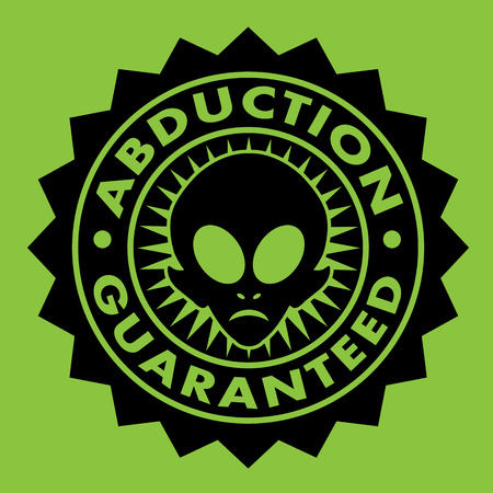 Abduction Guaranteed Alien Seal Vector