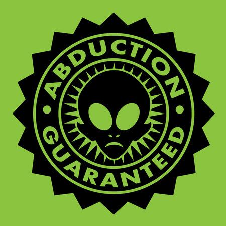 Abduction Guaranteed Alien Seal