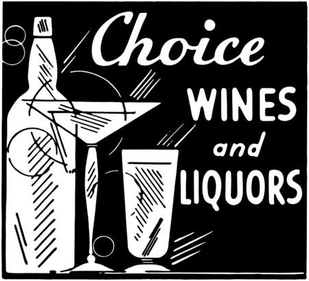 wines: Choice Wines And Liquors