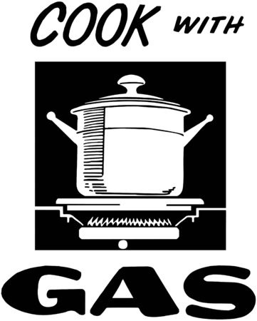 Cook With Gas Vector